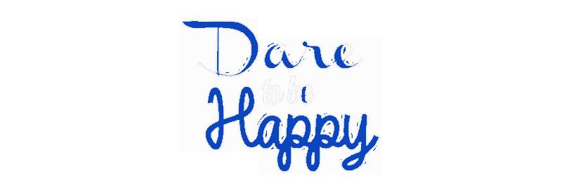 September 2014 – Dare to Be Happy